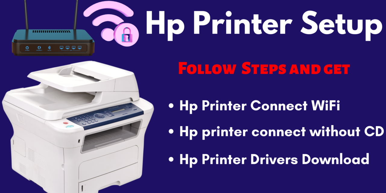 Hp Printer Connect WiFi